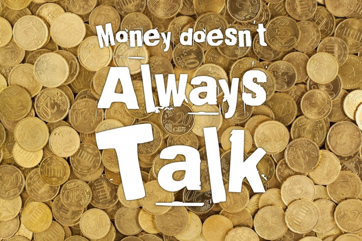 Money Doesn't Always Talk